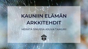 Kauniin elämän arkkitehdit -retriitti Antti Quantan kanssa. Menesty sydämellä - Sisäisten matkojen matkatoimisto
